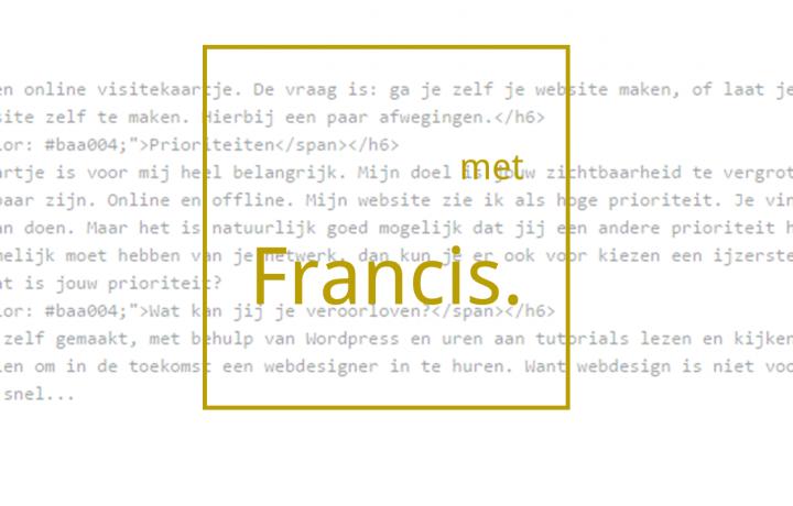 je eigen website maken tips met Francis Vergroot je zichtbaarheid